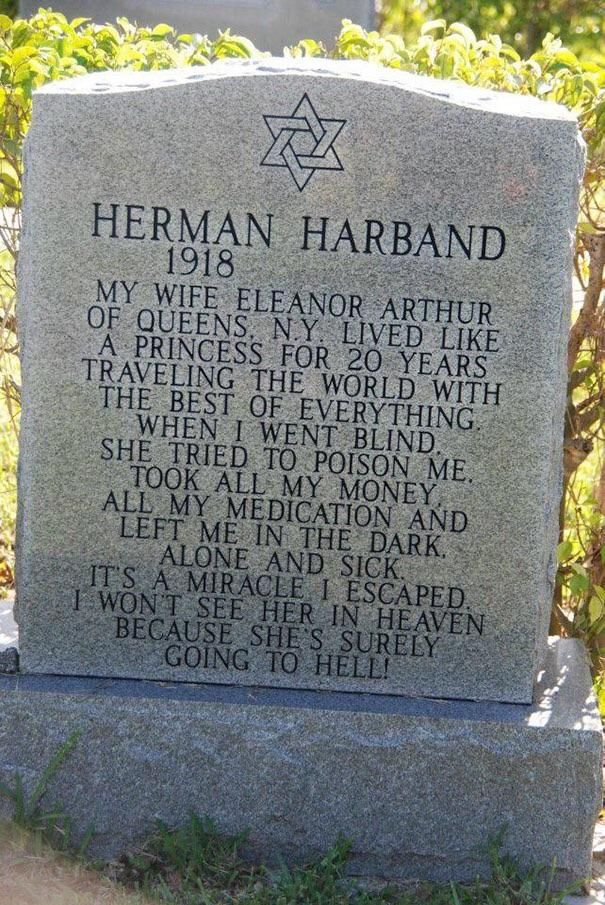 Herman and his wife definitely won't see one another in the afterlife !