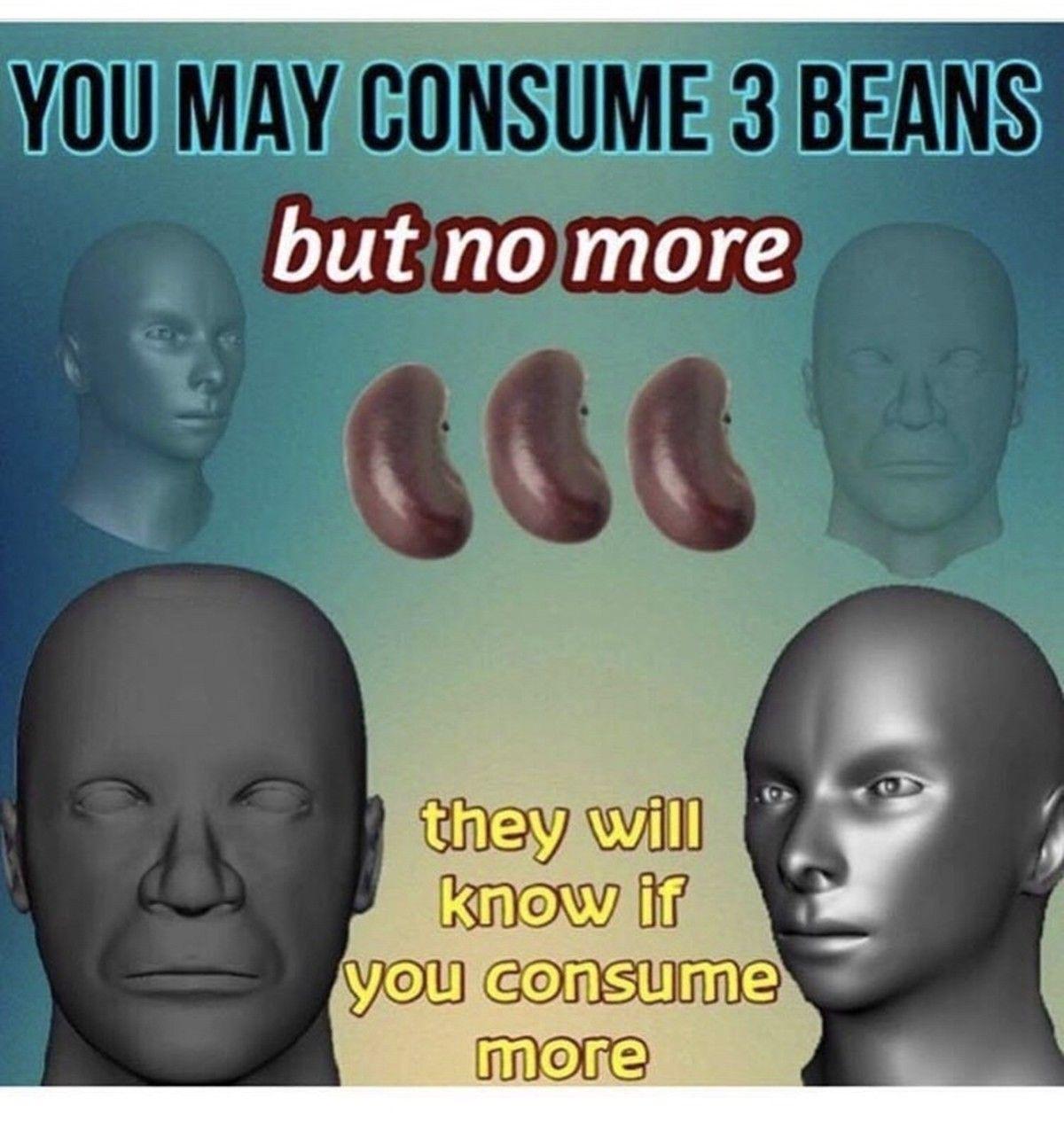 Caution: Beans ahead