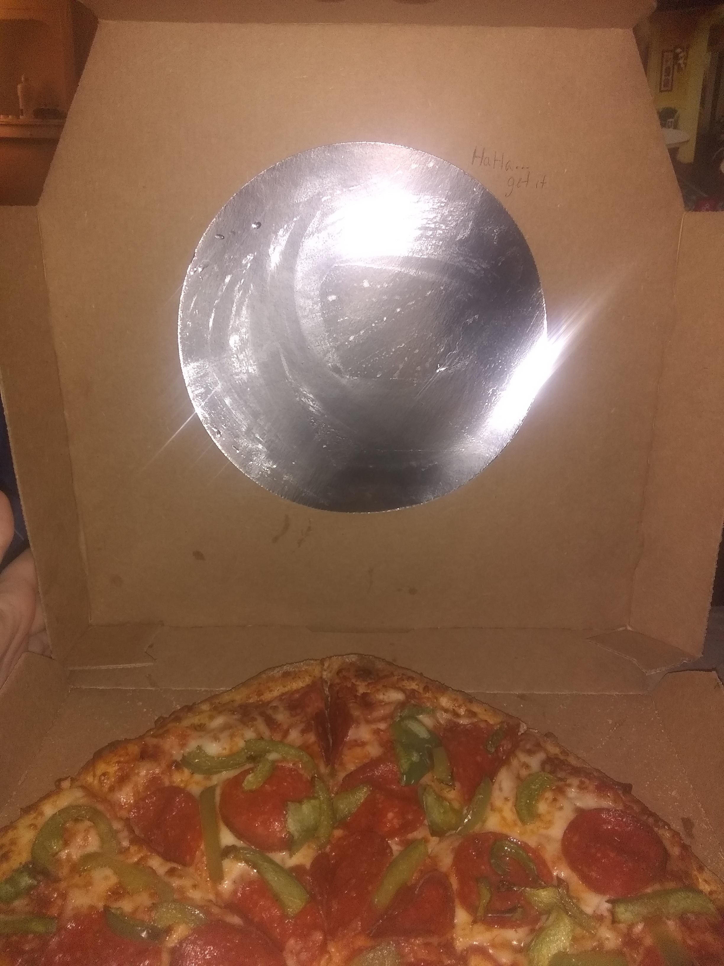 Told Domino's to put a joke on the box..