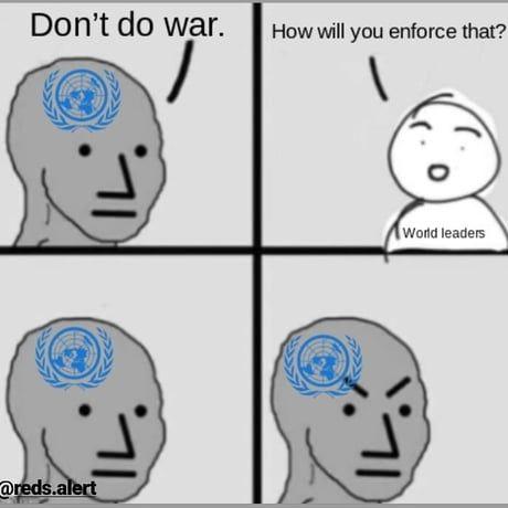 But I'm the UN!