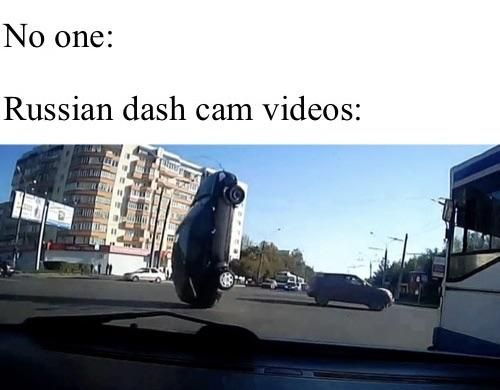 It seems like half of Russia have a dash cam