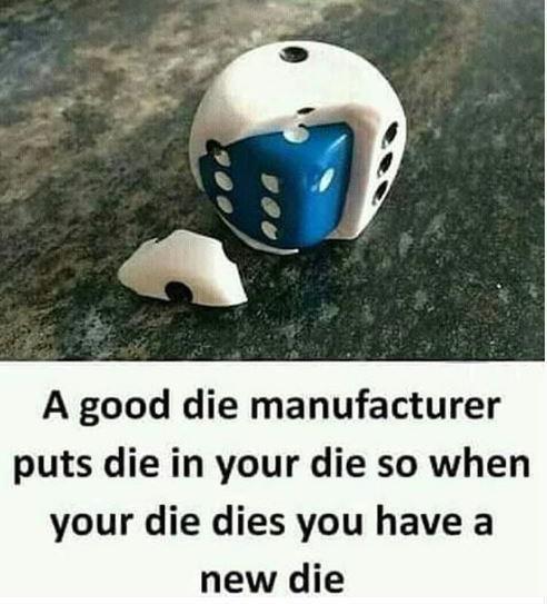 When the die dies