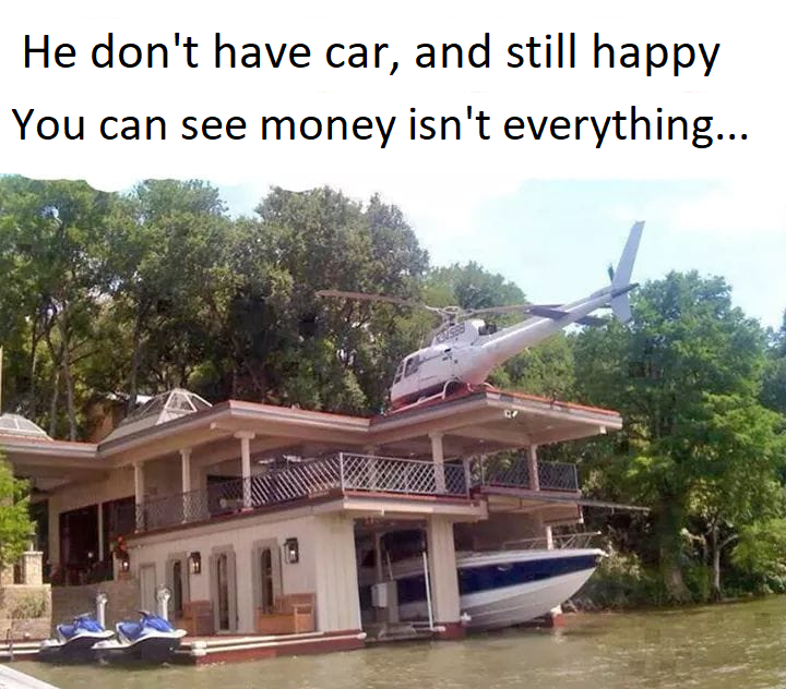 Money is the only thing