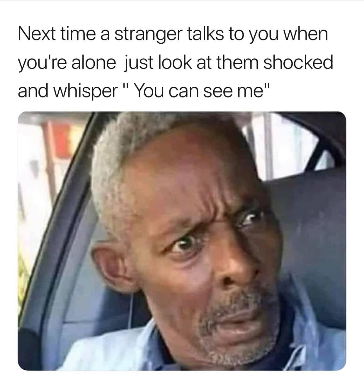 A stranger with special eyesight