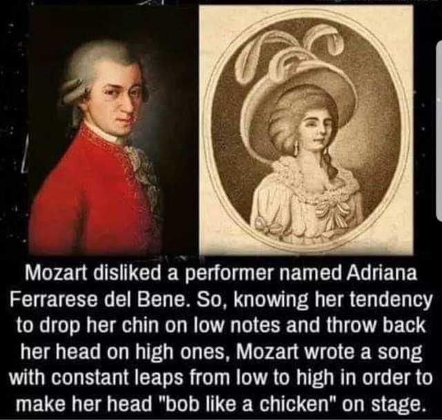 Mozart was a SAVAGE
