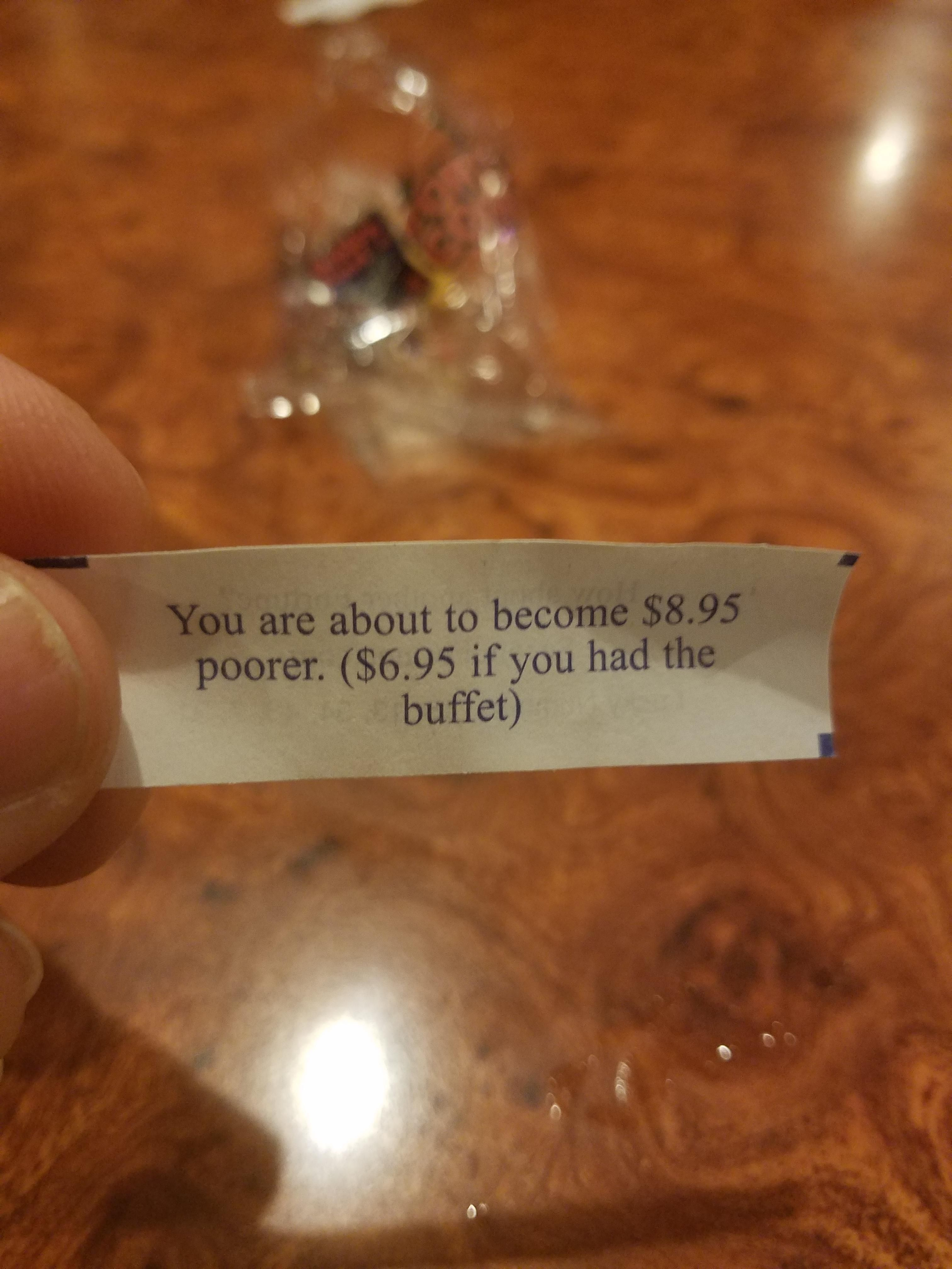 My fortune cookie from the China Buffet.
