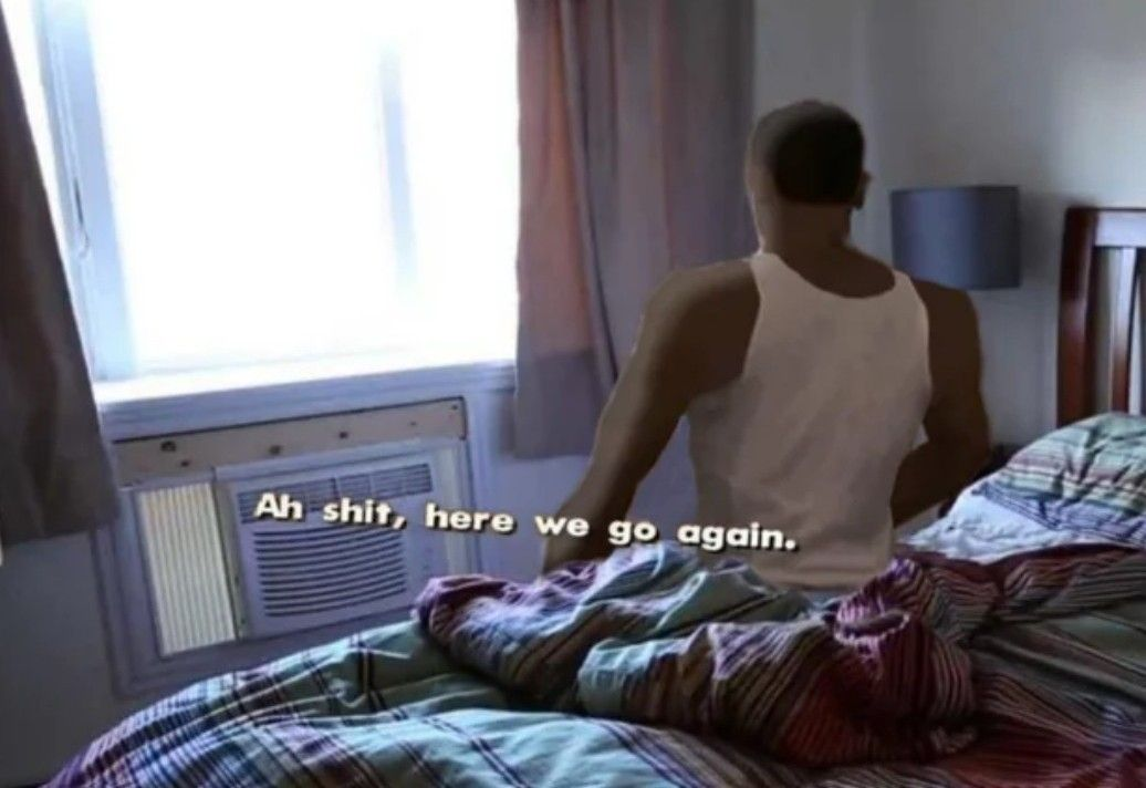 average hugelol user when they wake up in the morning