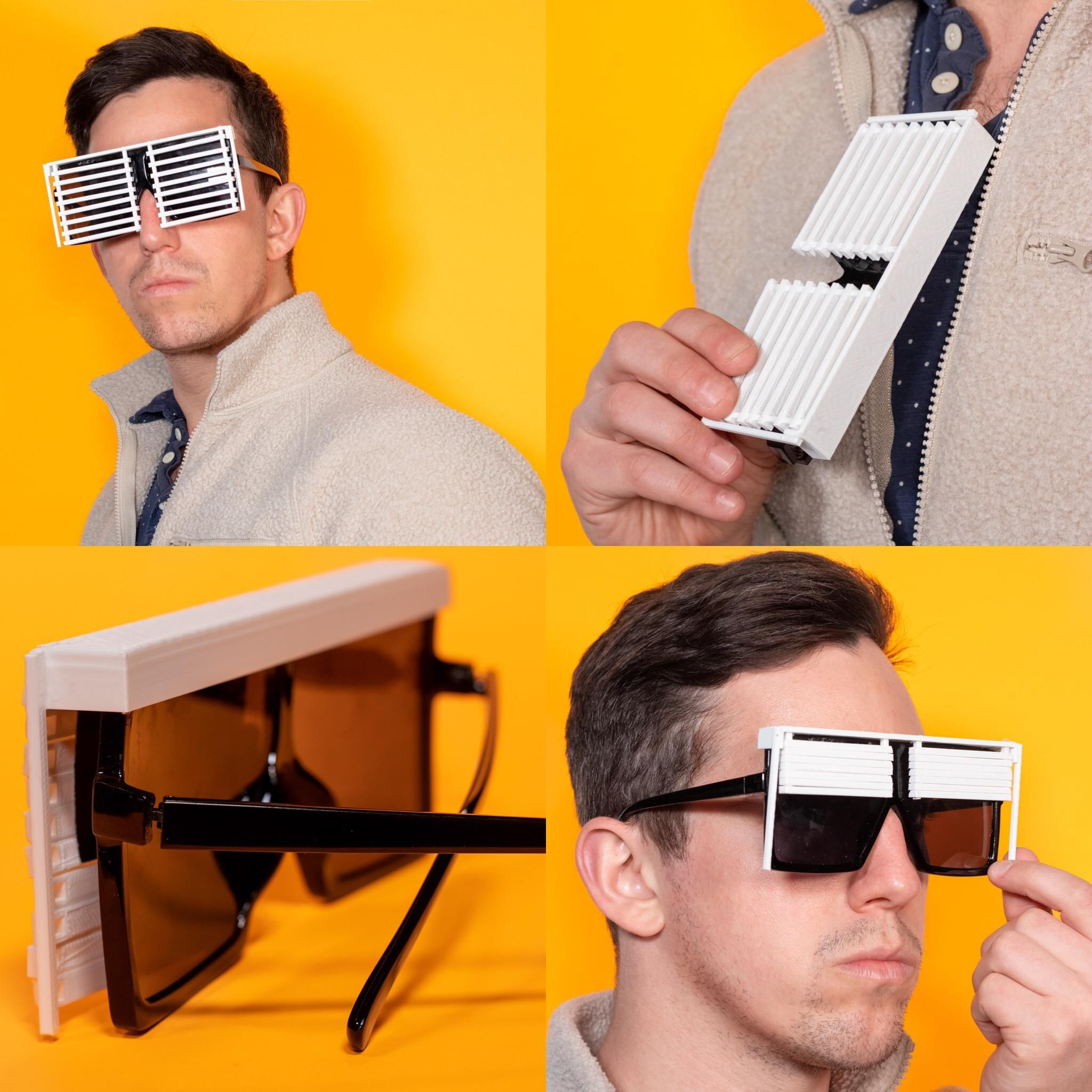 I like to design stupid products for fun so I created blinds for my sunglasses