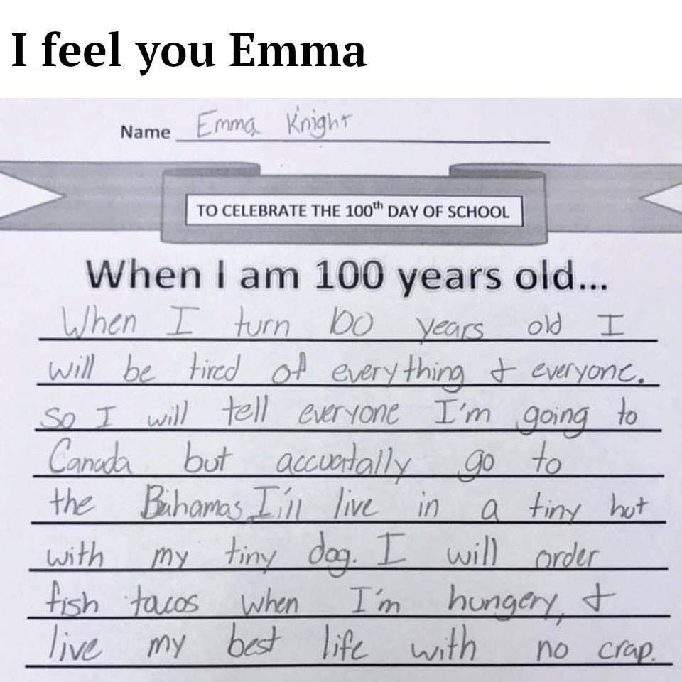 Emma knows how to live! Except, I'm going to do this aged 50