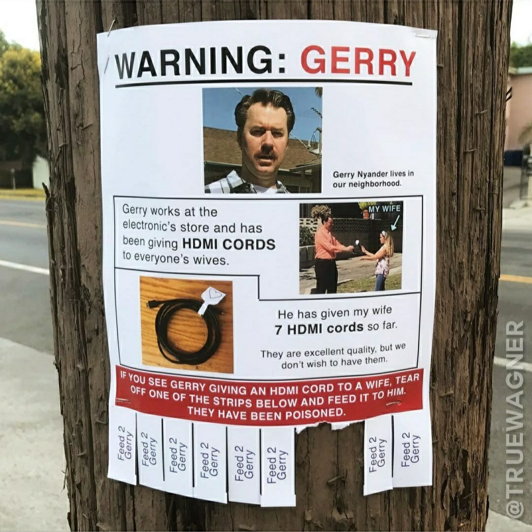 Keep your wives safe from Gerry!
