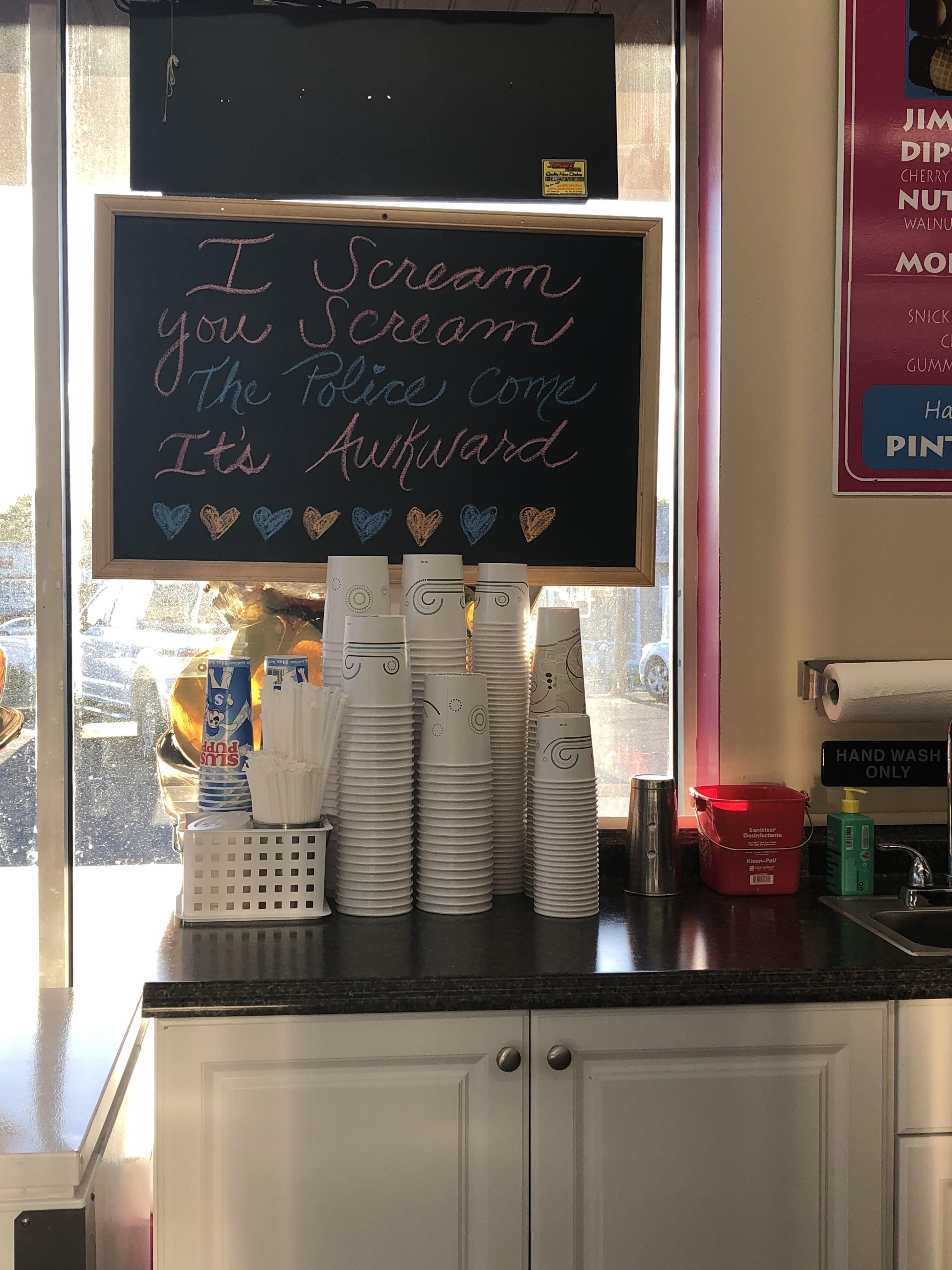 This sign at the local ice cream place