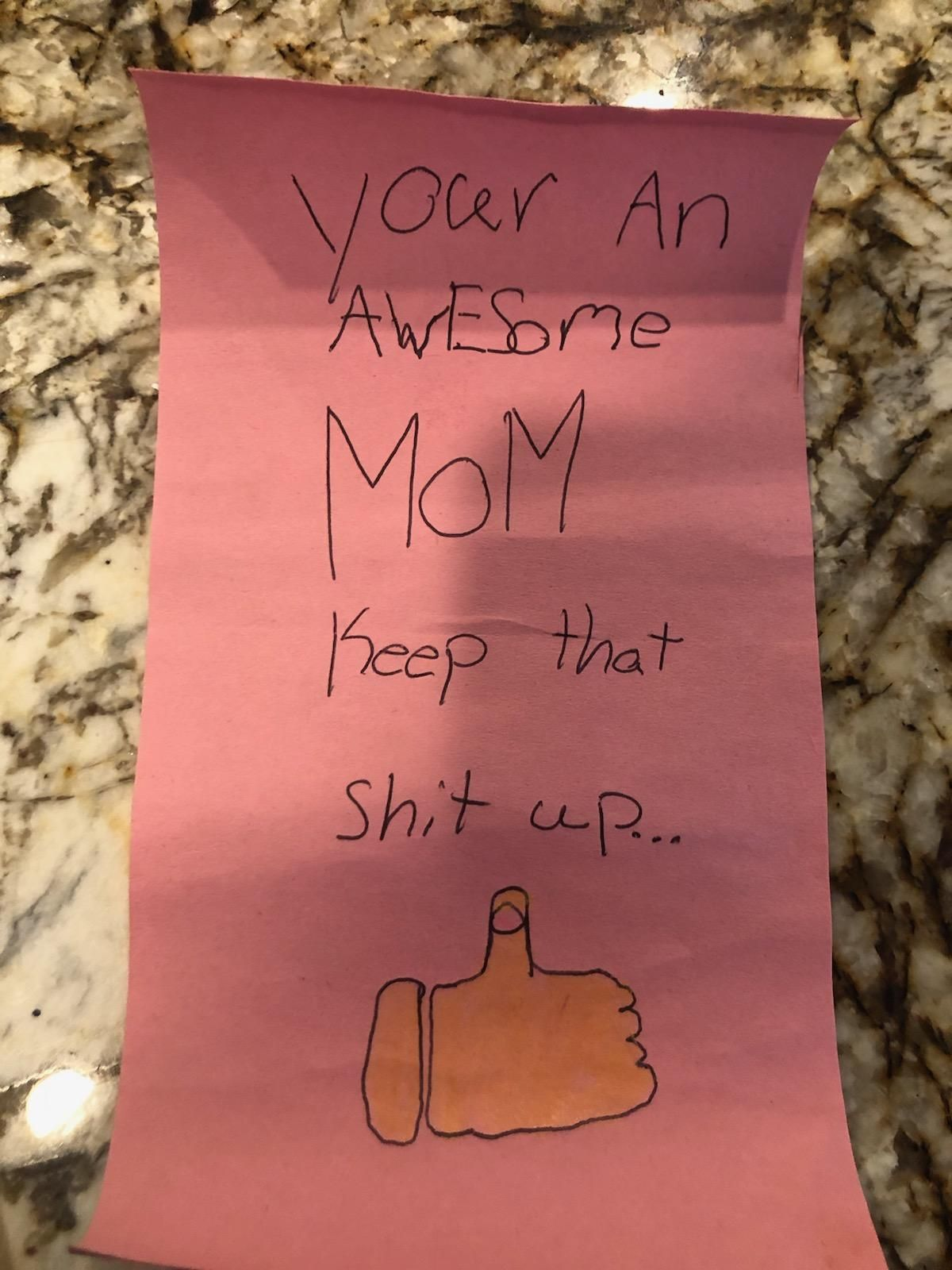 My eight year old daughter asked if she could make a funny mother's day card with one bad word.