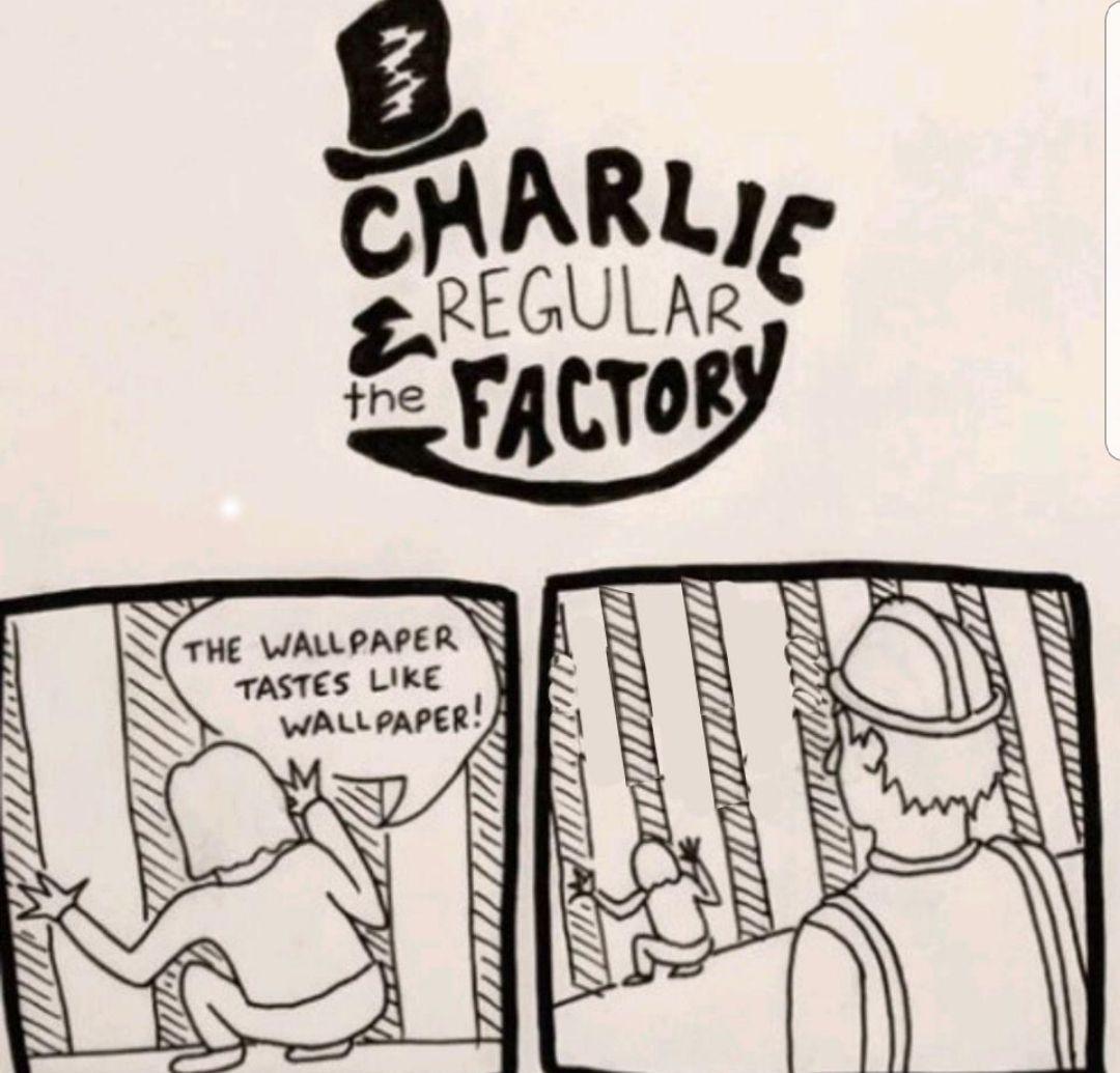 Nobody: Charlie: