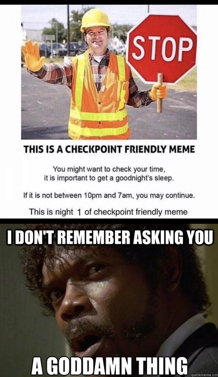 Every time I see a checkpoint post