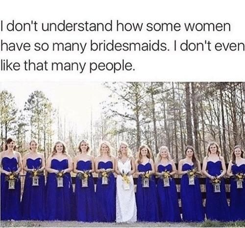 Bridesmaid or Bridesmaids?
