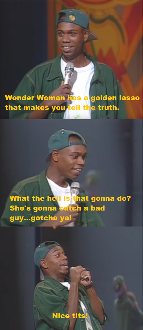 Dave Chappelle tells the truth about Wonder Woman