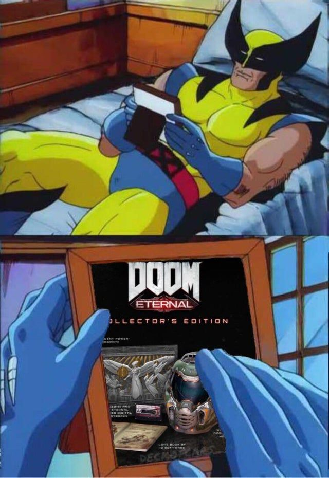 Me when I can't afford DOOM Eternal's collectors edition