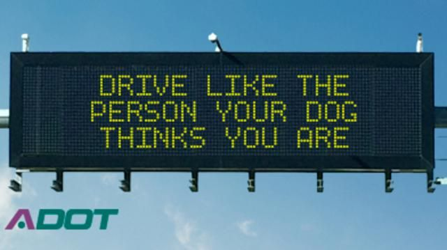 Arizona highway safety sign for today.