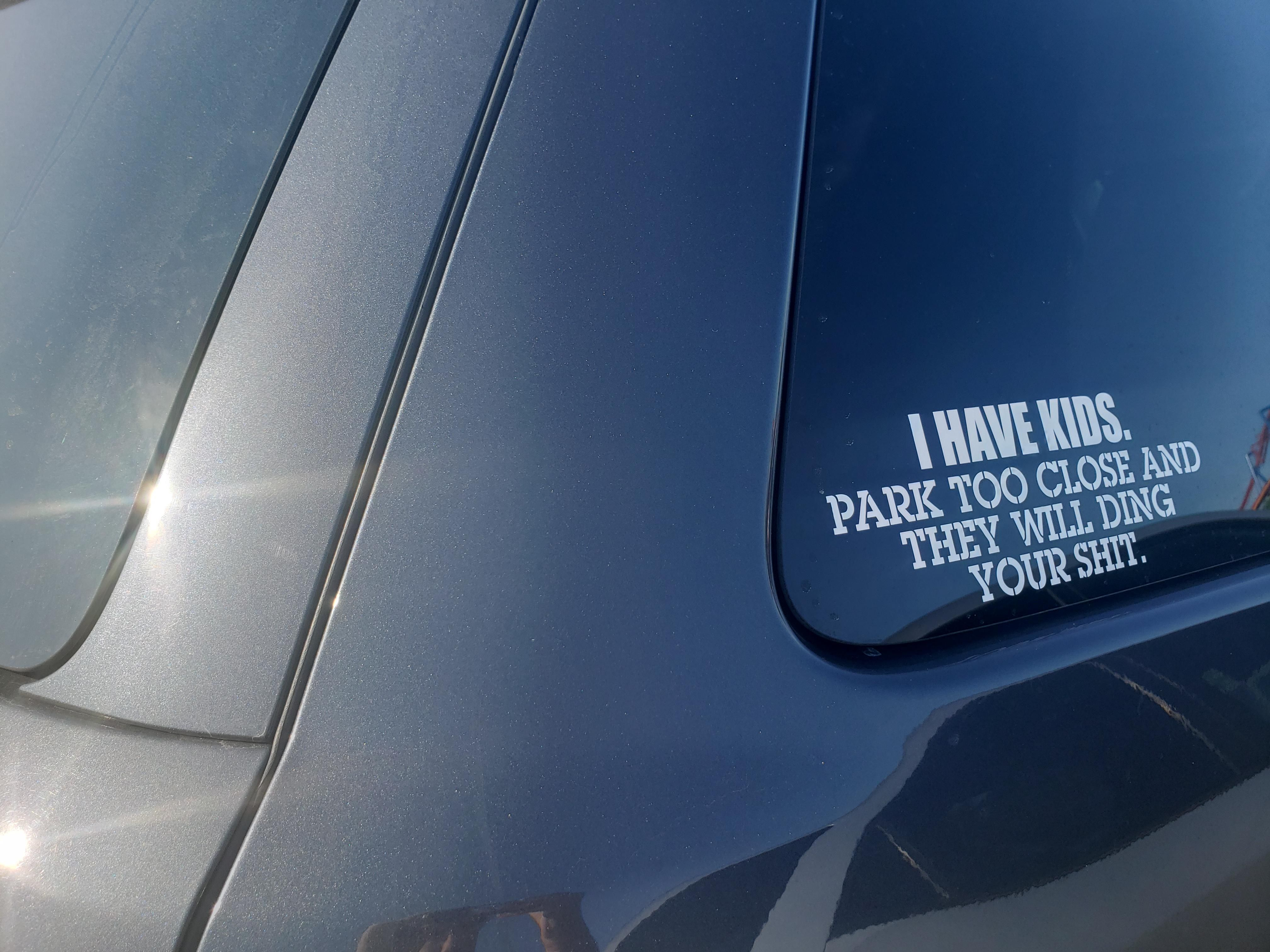 Saw this on the car I was parked next to.