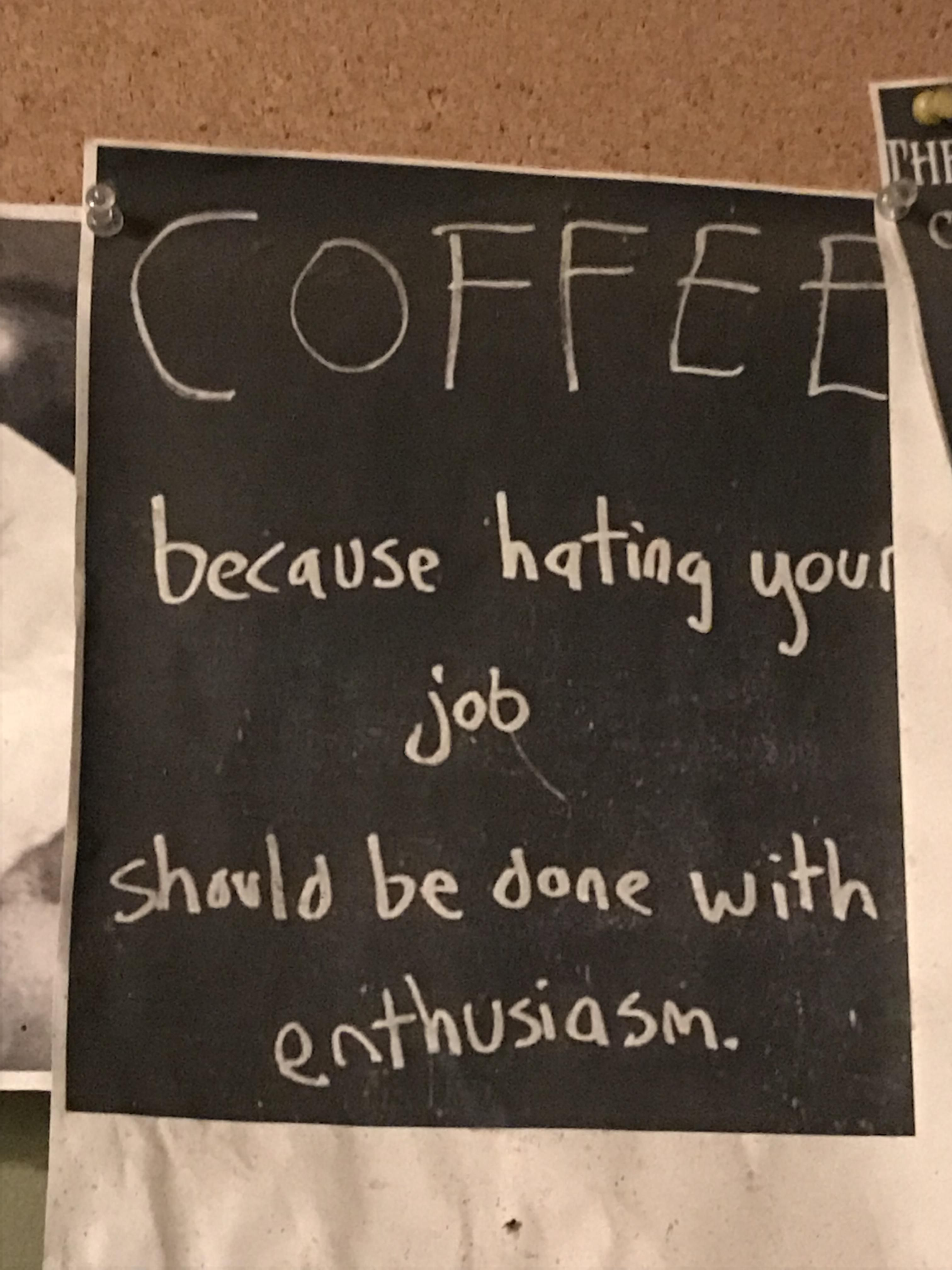 True statement I a local coffee shop