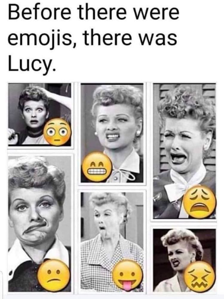 Lucille Ball. The O.G. face of funny.