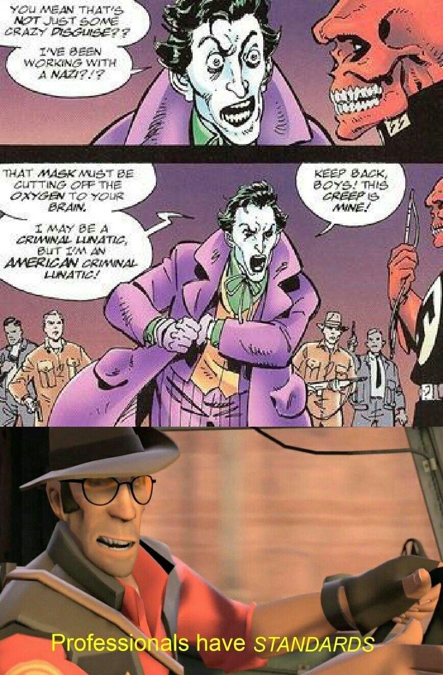 The Joker has Standards