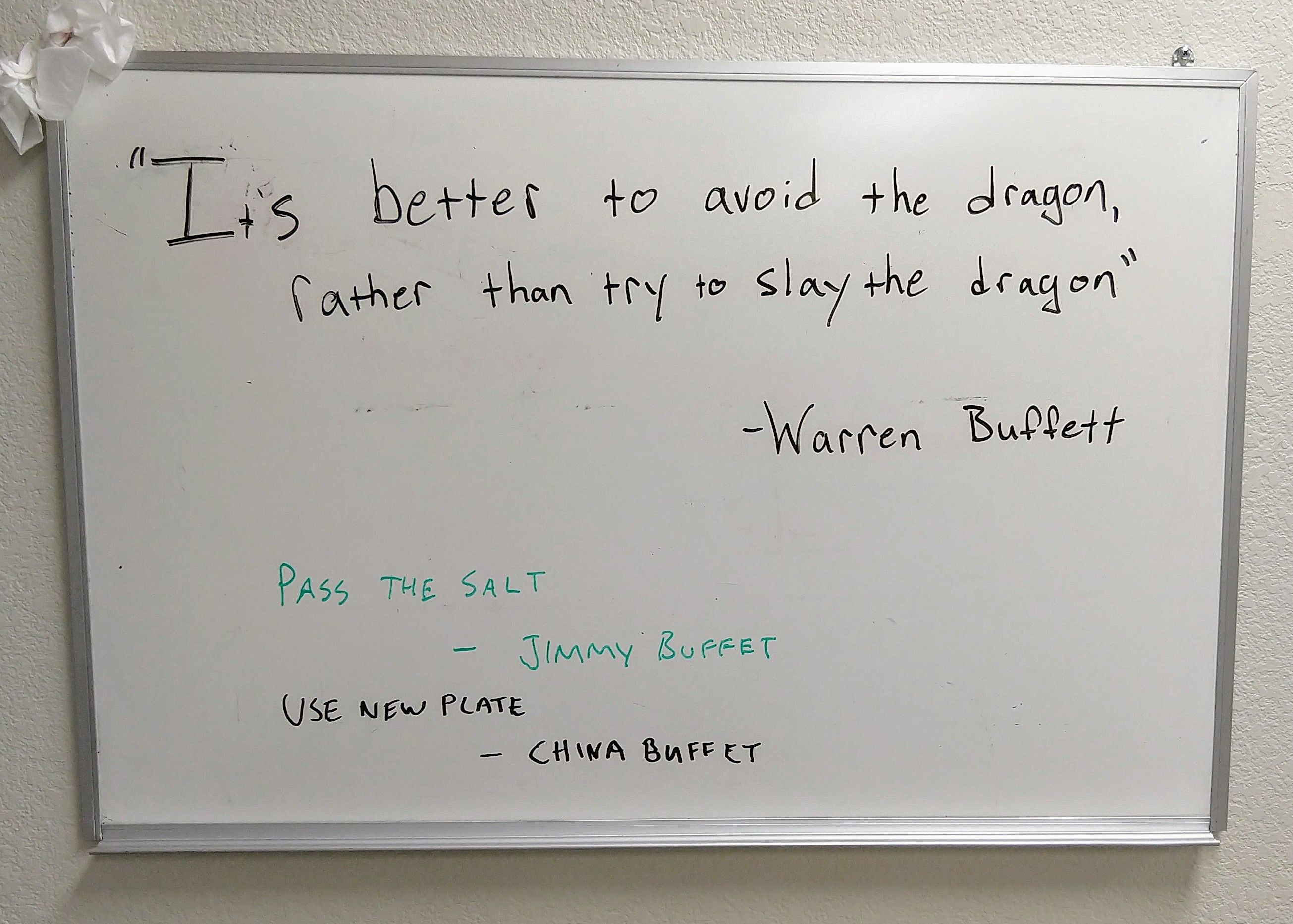 "Clever Co-worker likes to add to the CEO's ""inspirational"" quote of the day"