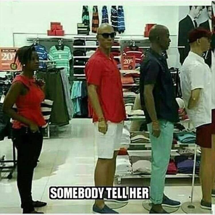Somebody tell her...