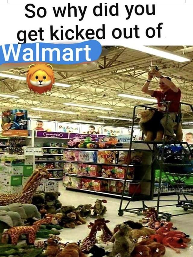 How to get kicked out of Walmart