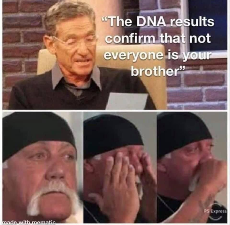 Brother say it ain't so, brother