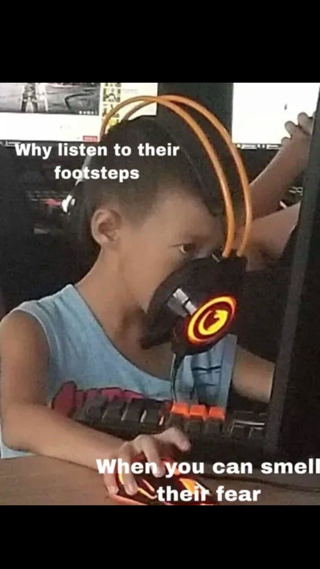 Why listen to their footsteps?