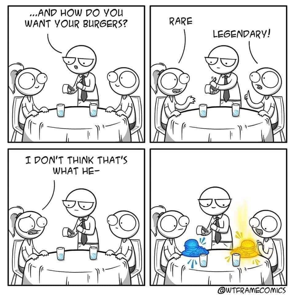 I wonder what Legendary tastes like...