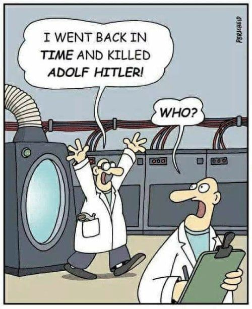 Oh no, wait who was Hitler again?