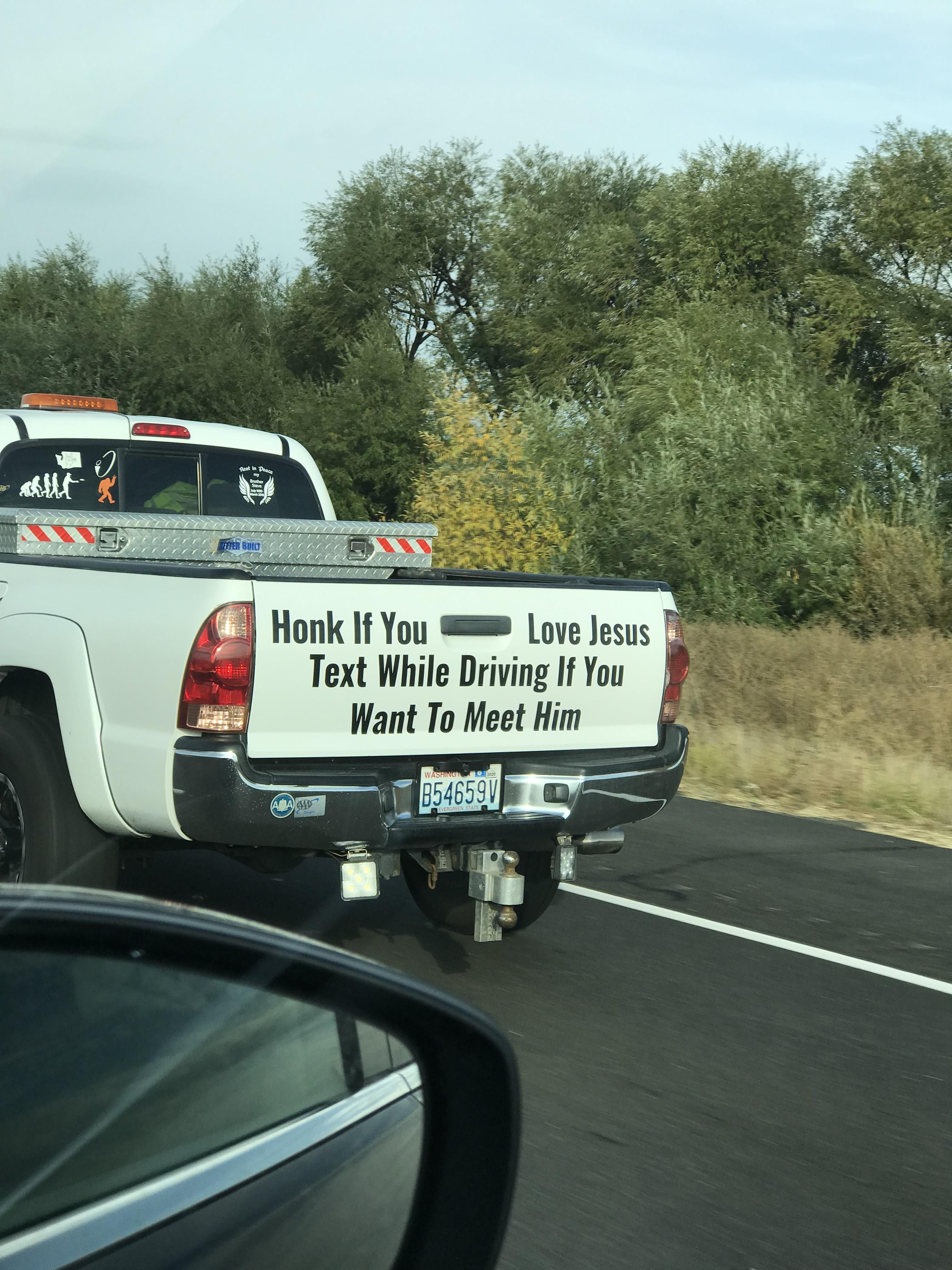 """I'm not usually a fan of """"honk if you love fill-in-the-blank,"""" but I approve of this message."""