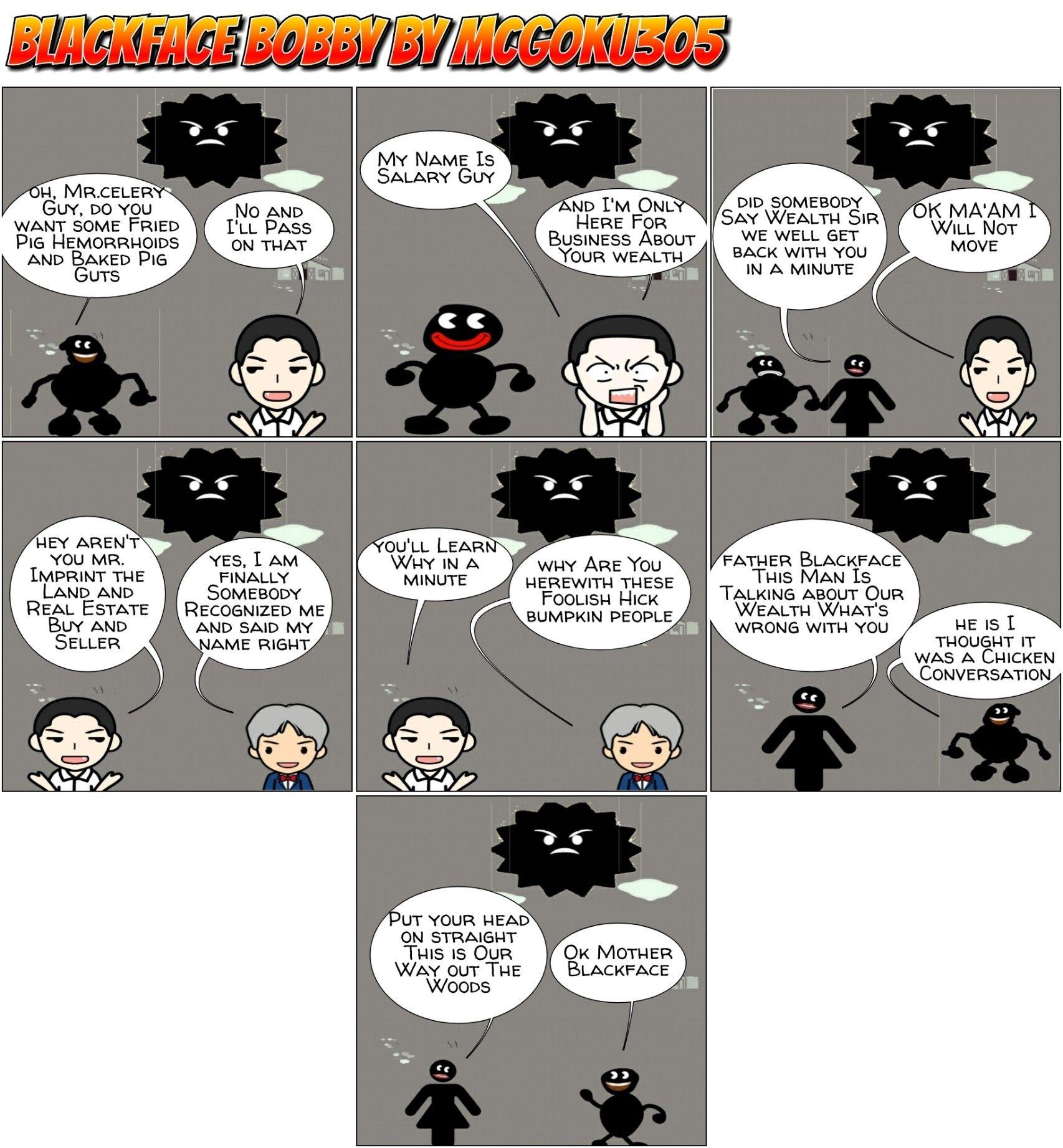 BLACKFACE BOBBY - THE BLACKFACE'S LEARN THEY ARE RICH #COMICS