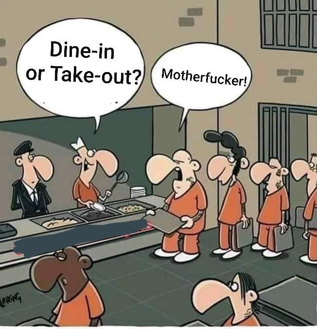 Jokes you can make in prison.
