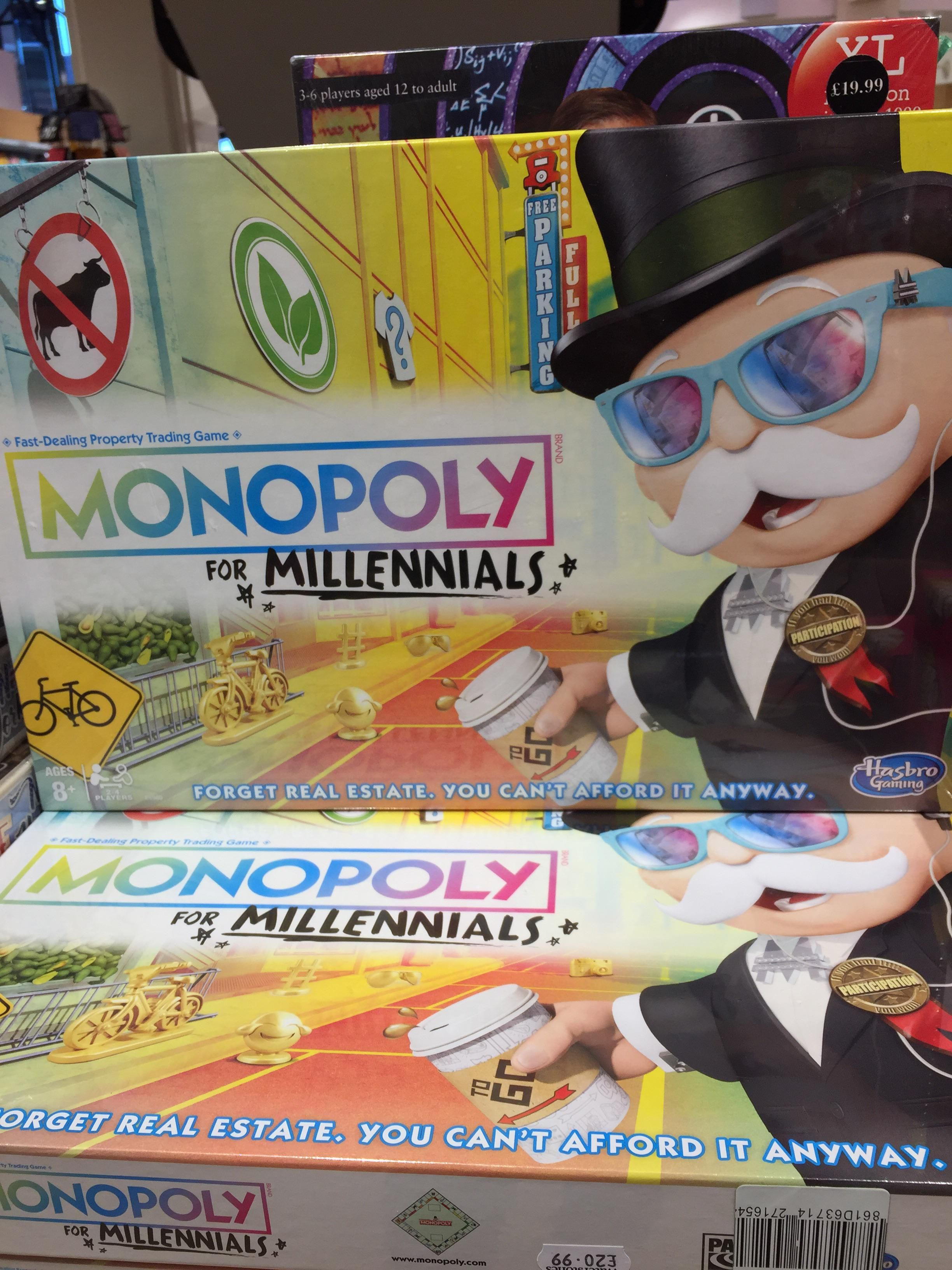 "Found this absolute shambles ""monopoly for millennials!"""