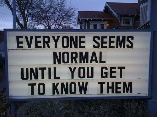 Everyone seems normal..