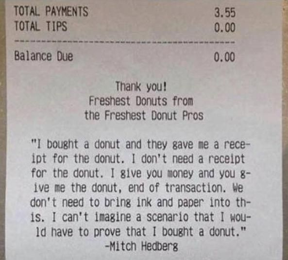 Who doesn't need proof they bought a donut?