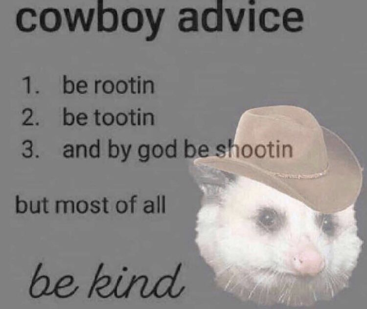 Be kind to Bobby the Cowboy
