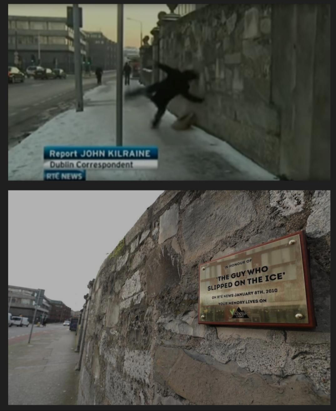A plaque has been placed to commemorate the man who once slipped on ice on national television in Ireland.