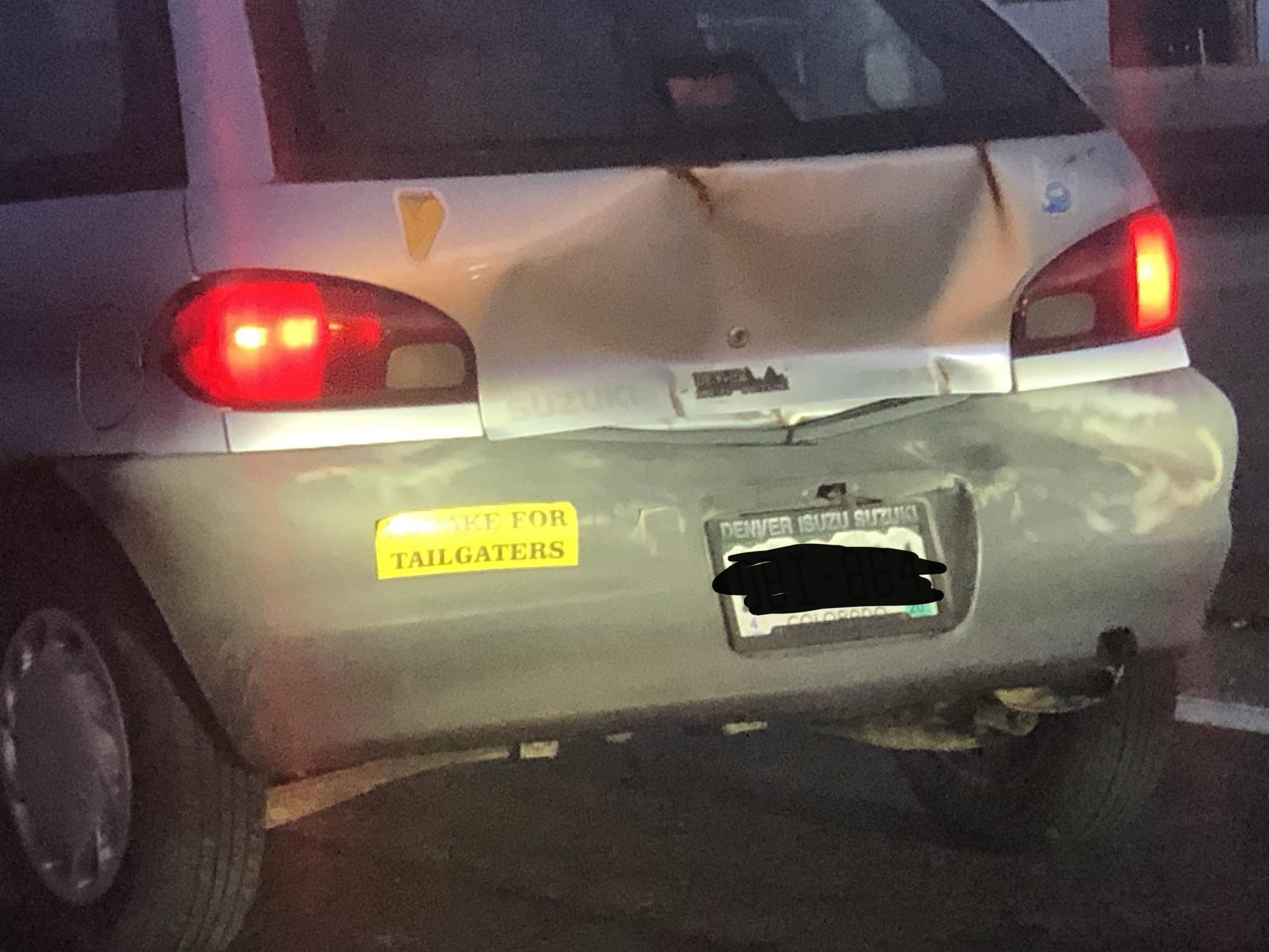 """""""I brake for tailgaters"""""""