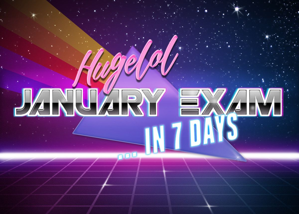 January Exam Announcement! Top student gets plaque and 25€ Steam Gift Card. Exam deetz in comments