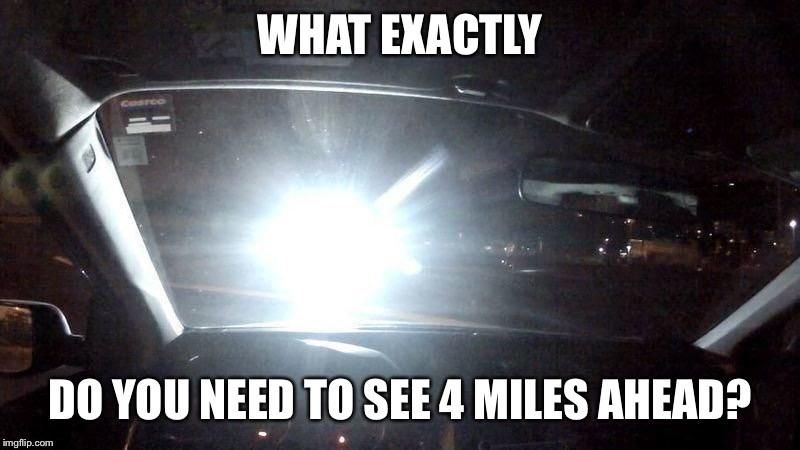 For anyone with those insane headlights