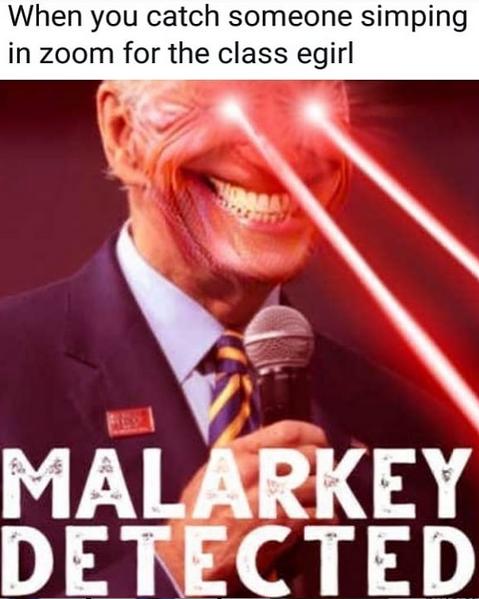 Malarkey.
