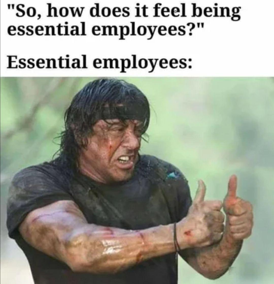 Glad I'm not essential
