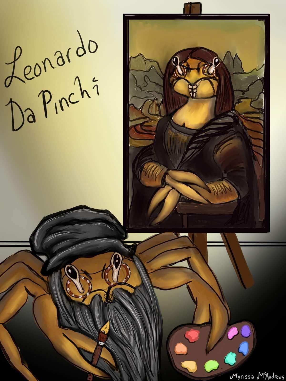 My friend made my terrible idea a reality! May I introduce to you....Leonardo Da Pinchi