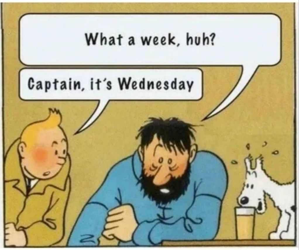 It's still Wednesday where I am, ok?