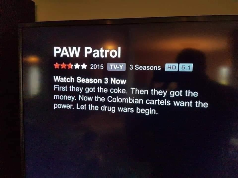 Paw Patrol really took a turn these recent years...