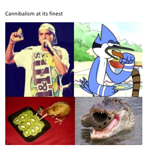 Cannibalism at its finest